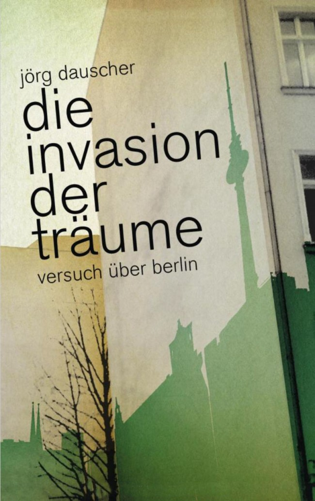 Jörg Dauscher: Die Invasion der Träume